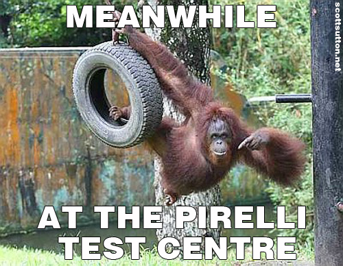 Meanwhile at the Pirelli test centre