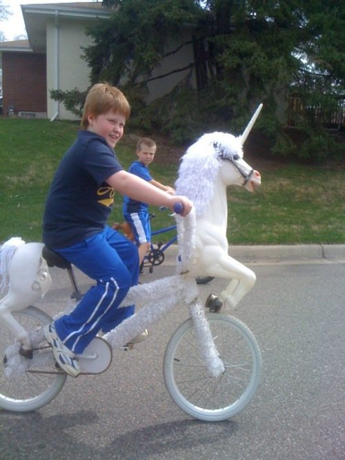 I said unicycle no unicorn cycle